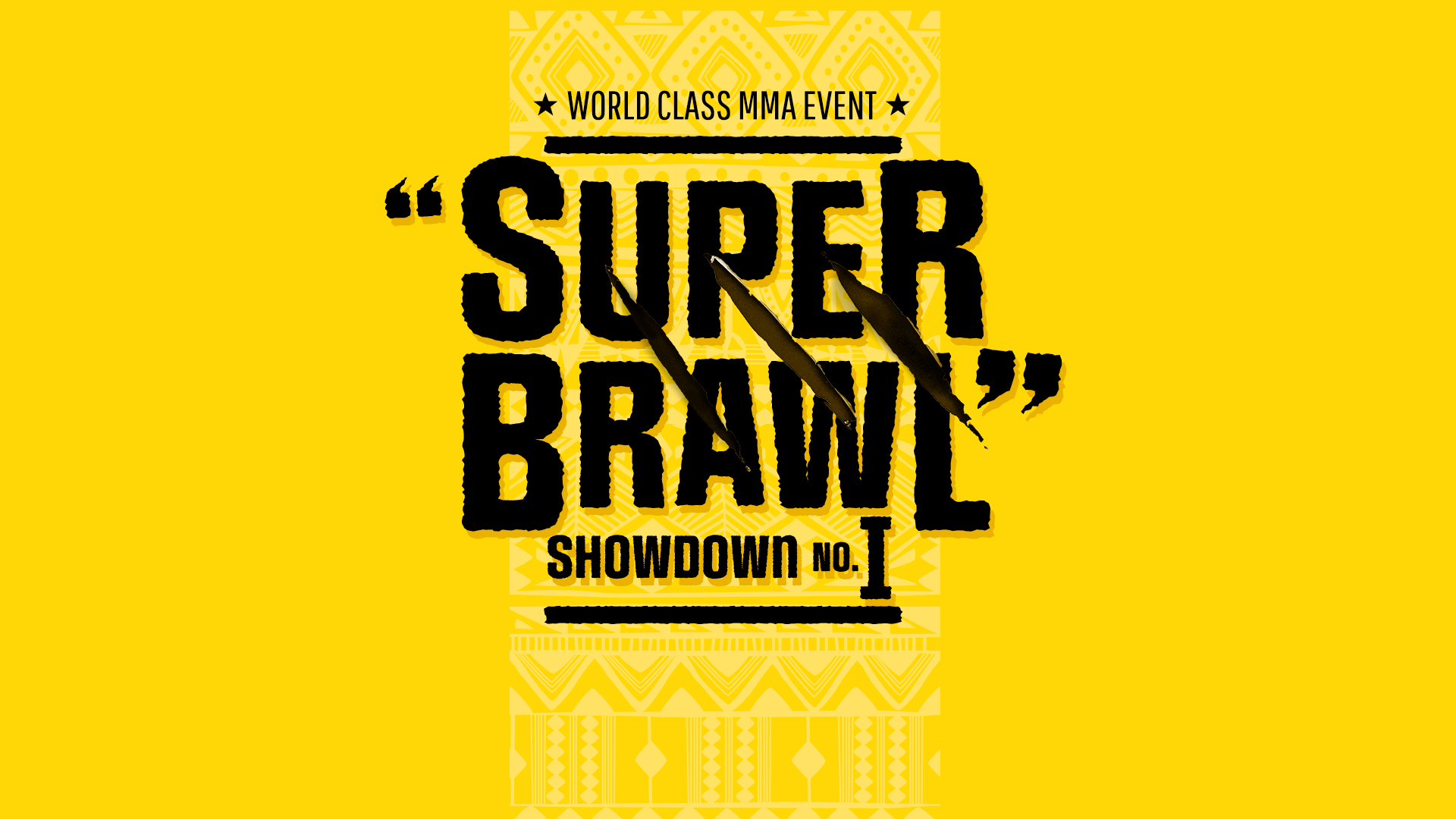 Super Brawl Showdown I