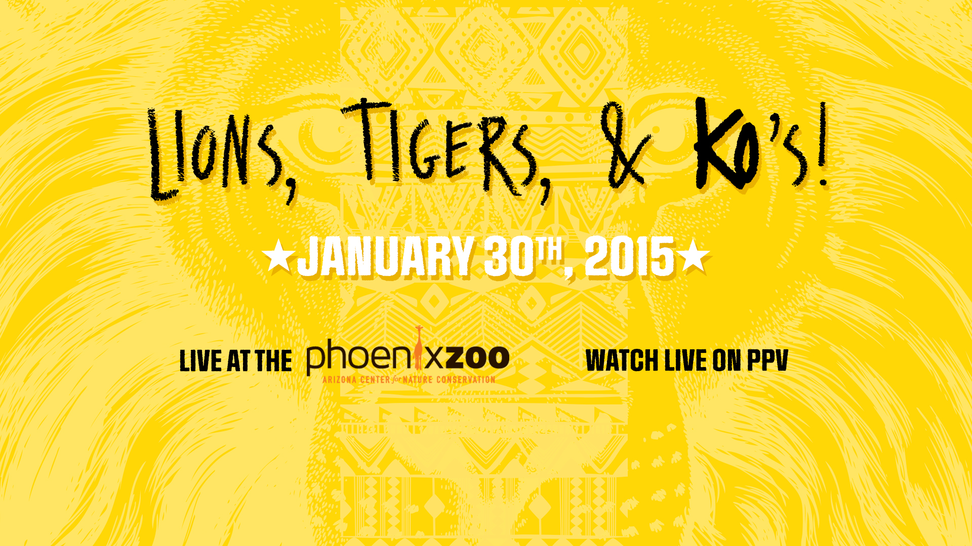Lions, Tigers, & KOs - Live at the Phoenix Zoo - Watch Live on PPV